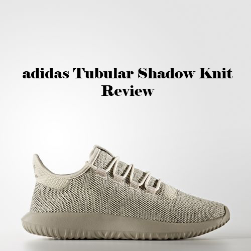 Post impresionismo Adecuado Visible  adidas Tubular Shadow Knit - Poor Man\'s Yeezy | BASKETBALL DIAGNOSTICS