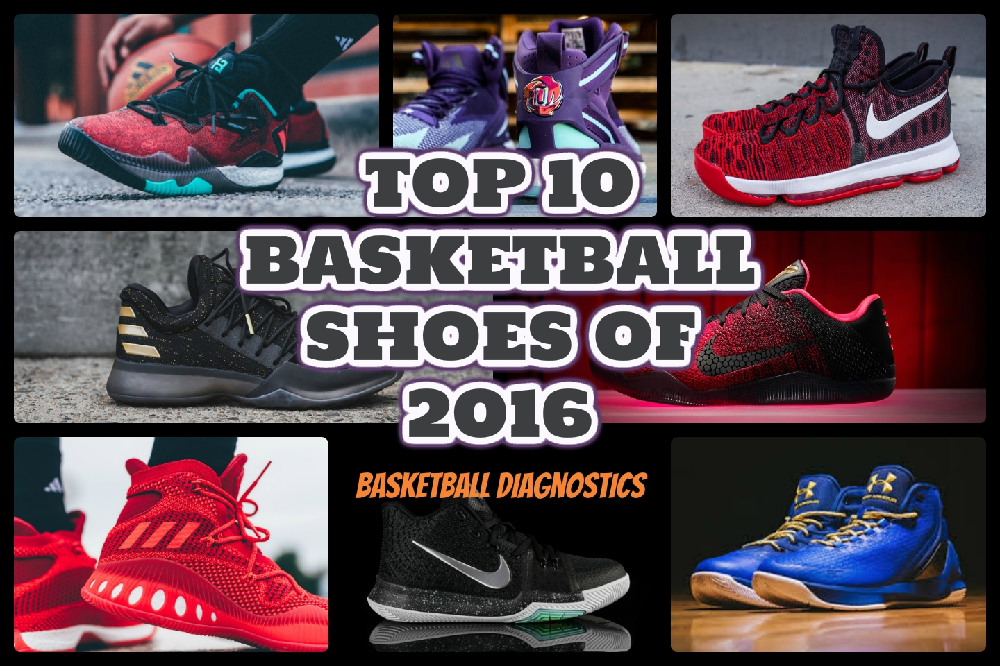 The Best Basketball Shoes Of 2016