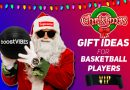 BEST CHRISTMAS GIFTS FOR BASKETBALL PLAYERS! – VIP Edition